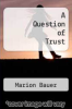 cover of A Question of Trust