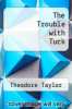 cover of The Trouble with Tuck
