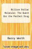 cover of Billion Dollar Molecule: The Quest for the Perfect Drug