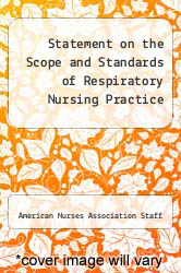 Cover of Statement on the Scope and Standards of Respiratory Nursing Practice 94 (ISBN 978-0614027389)