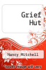 cover of Grief Hut