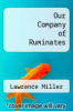 cover of Our Company of Ruminates