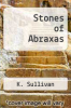 cover of Stones of Abraxas