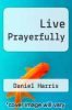 cover of Live Prayerfully