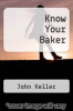 cover of Know Your Baker