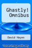 cover of Ghastly! Omnibus