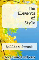 The Elements of Style by William Strunk - ISBN 9780615832432