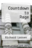 cover of Countdown to Rage