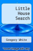 cover of Little House Search