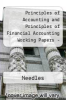 cover of Principles of Accounting and Principles of Financial Accounting Working Papers: Used with ... Needles-Principles of Accounting and Principles of Financial Accounting (8th edition)