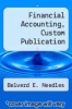cover of Financial Accounting, Custom Publication (8th edition)