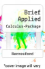 Brief Applied Calculus-Package by Berresford - ISBN 9780618476640