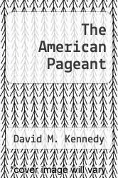Cover of The American Pageant 13 (ISBN 978-0618574308)