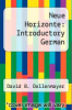 cover of Neue Horizonte: Introductory German (6th edition)
