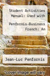 Cover of Student Activities Manual: Used with ... Penfornis-Business French: An Intermediate Course 1 (ISBN 978-0618610495)
