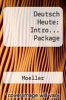 Deutsch Heute: Intro... Package by Moeller - ISBN 9780618691609