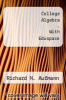 College Algebra - With Eduspace by Richard N. Aufmann - ISBN 9780618910335