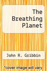 Cover of The Breathing Planet EDITIONDESC (ISBN 978-0631142898)