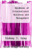 cover of Handbook of International Business and Management