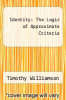 cover of Identity: The Logic of Approximate Criteria