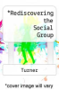 cover of Rediscovering the Social Group