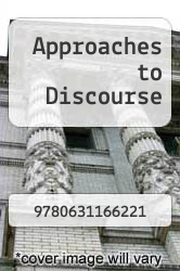 Cover of Approaches to Discourse EDITIONDESC (ISBN 978-0631166221)