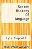 cover of Secret History Of Language
