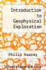 cover of Introduction to Geophysical Exploration (2nd edition)