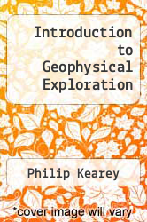 Cover of Introduction to Geophysical Exploration 2 (ISBN 978-0632029211)