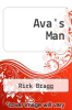 cover of Ava`s Man