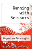 cover of Running with Scissors (1st edition)