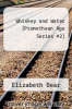 cover of Whiskey and Water (Promethean Age Series #2)