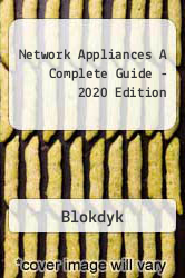 Network Appliances A Complete Guide - 2020 Edition A digital copy of  Network Appliances A Complete Guide - 2020 Edition  by Blokdyk. Download is immediately available upon purchase!