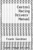 cover of Castrol Racing Drivers` Manual