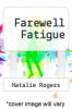cover of Farewell Fatigue