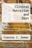 cover of Clinical Nutrition and Diet