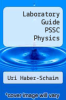cover of Laboratory Guide PSSC Physics