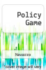 cover of Policy Game