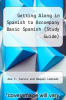 cover of Getting Along in Spanish to Accompany Basic Spanish (Study Guide) (3rd edition)