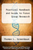 cover of Practical Handbook and Guide to Focus Group Research