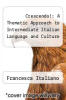 cover of Crescendo!: A Thematic Approach to Intermediate Italian Language and Culture (1st edition)