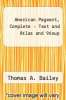 cover of American Pageant, Complete - Text and Atlas and 96sup (10th edition)