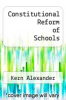cover of Constitutional Reform of Schools