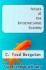 cover of Future of the International Economy
