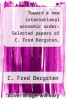 cover of Toward a new international economic order: Selected papers of C. Fred Bergsten, 1971-1974