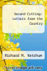 cover of Second Cutting: Letters from the Country