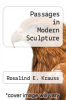 cover of Passages in Modern Sculpture