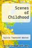 cover of Scenes of Childhood