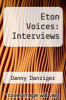 cover of Eton Voices: Interviews