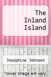 The Inland Island by Josephine Johnson - ISBN 9780671201777
